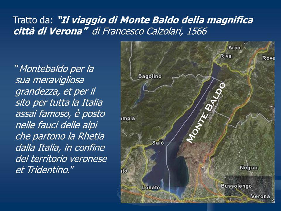 Tratto da: Il viaggio di Monte Baldo della magnifica città di Verona di Francesco Calzolari, 1566