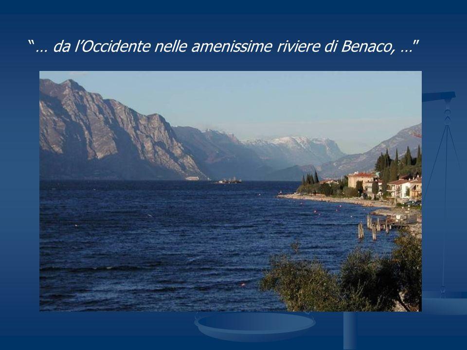 … da l'Occidente nelle amenissime riviere di Benaco, …