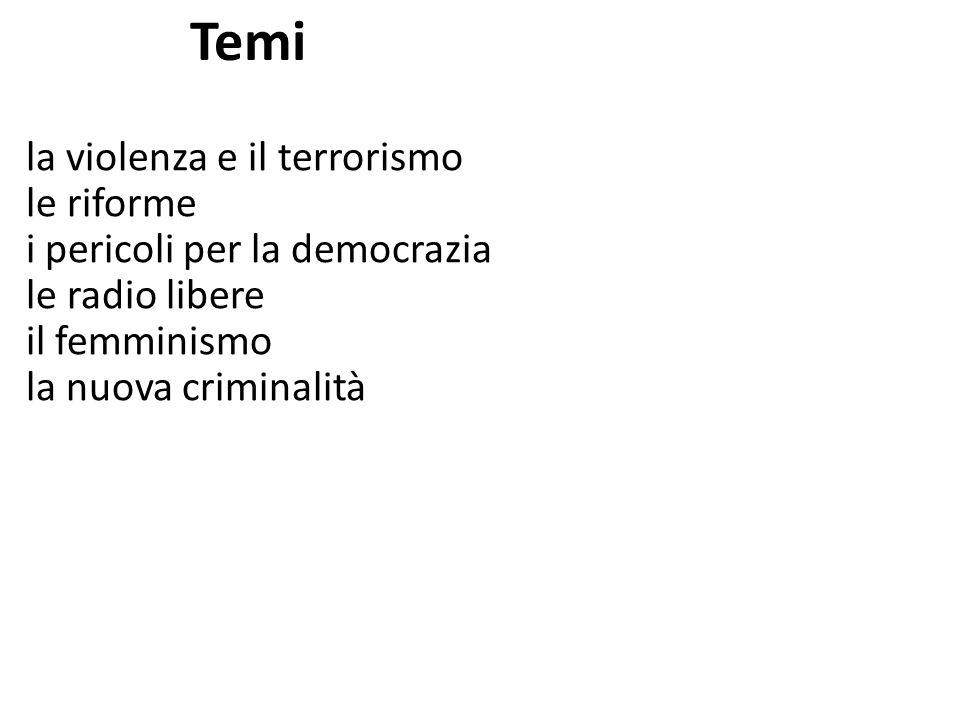 Temi la violenza e il terrorismo le riforme