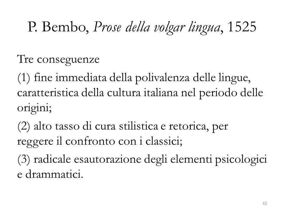 P. Bembo, Prose della volgar lingua, 1525