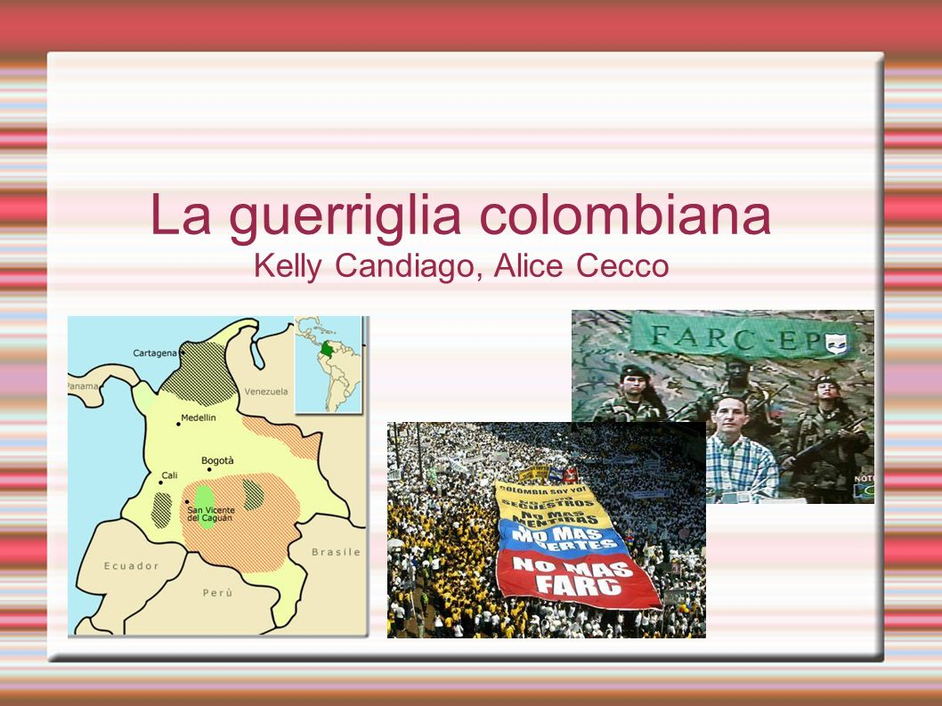 La guerriglia colombiana