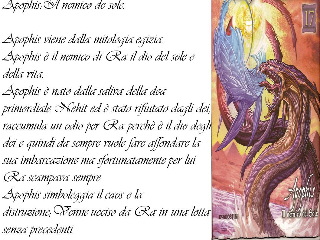 Apophis:Il nemico de sole.