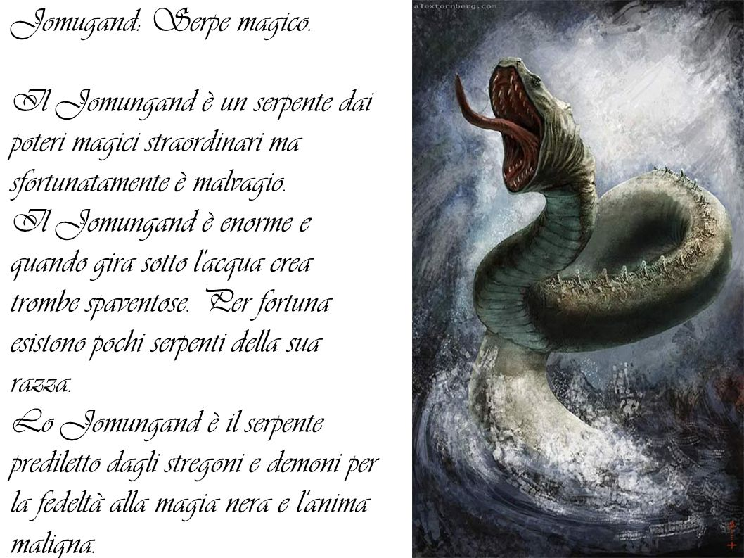 Jomugand: Serpe magico.