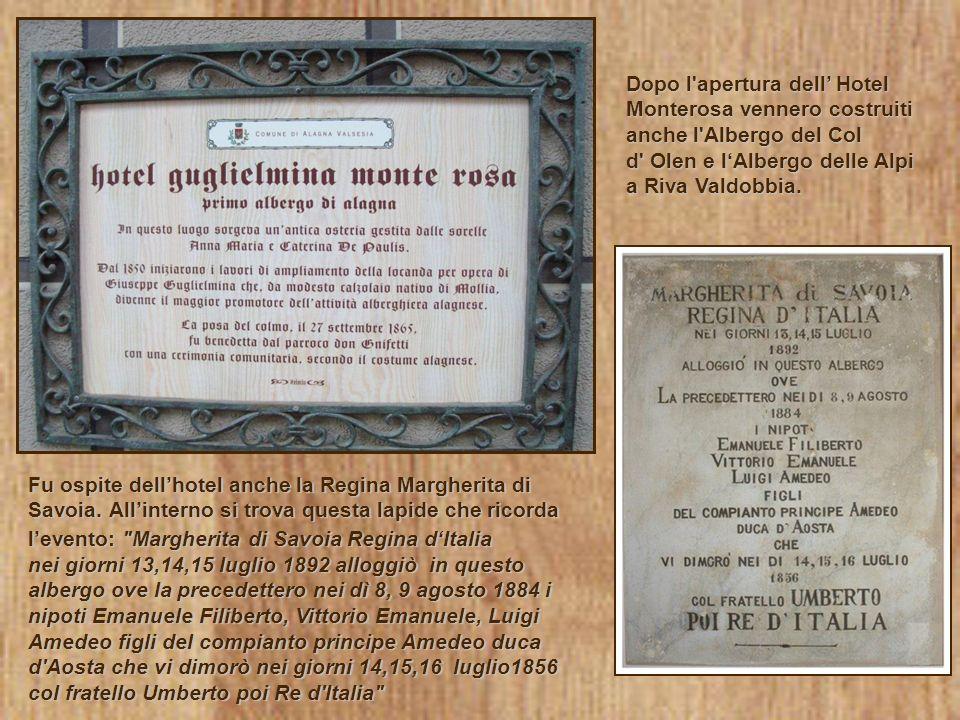 Dopo l apertura dell' Hotel Monterosa vennero costruiti anche l Albergo del Col