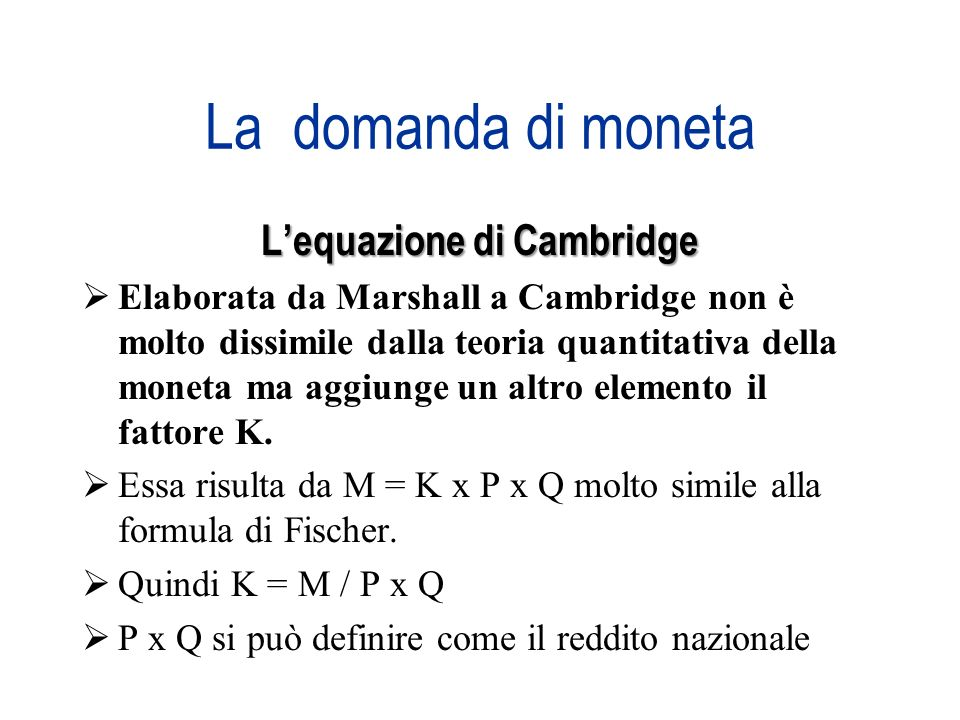 L'equazione di Cambridge