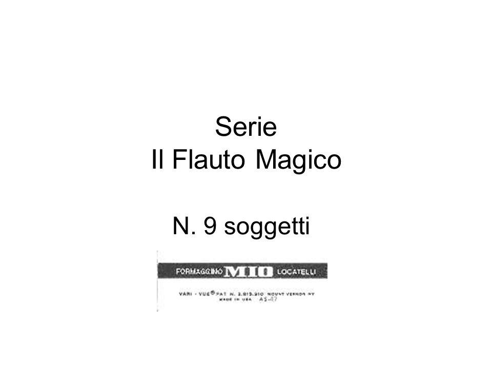 Serie Il Flauto Magico N. 9 soggetti