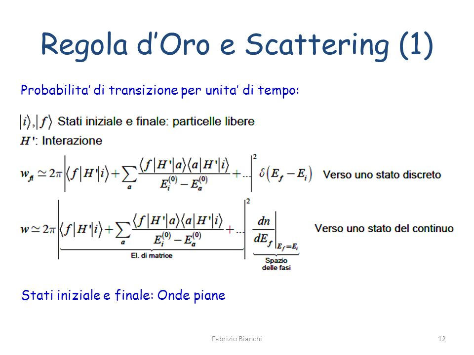 Regola d'Oro e Scattering (1)