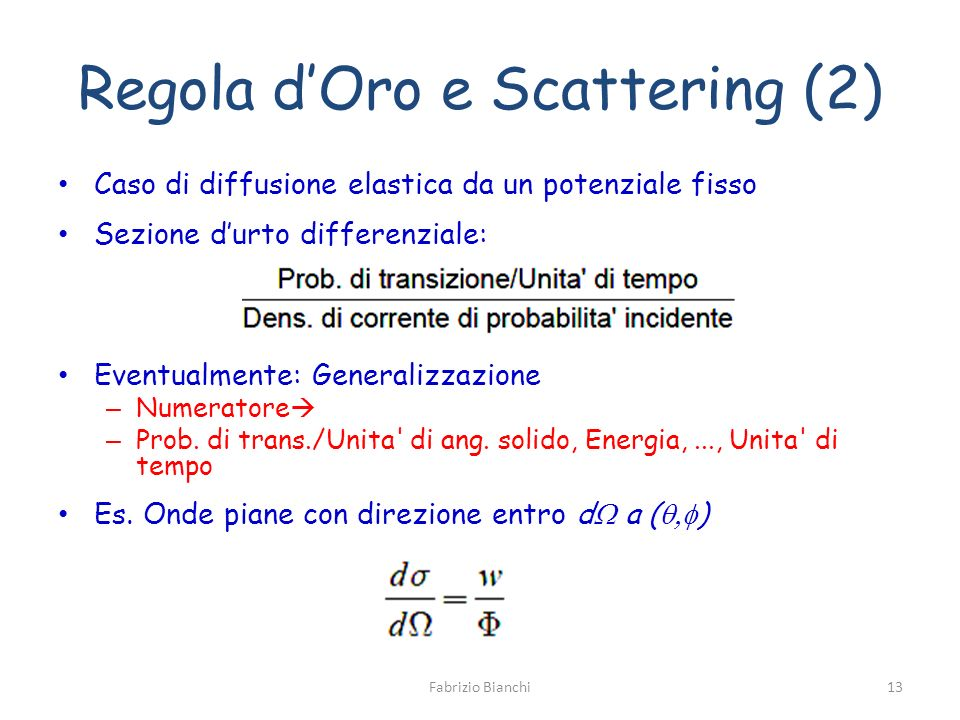 Regola d'Oro e Scattering (2)