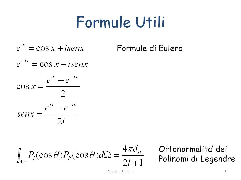 Formule Utili Formule di Eulero Ortonormalita' dei