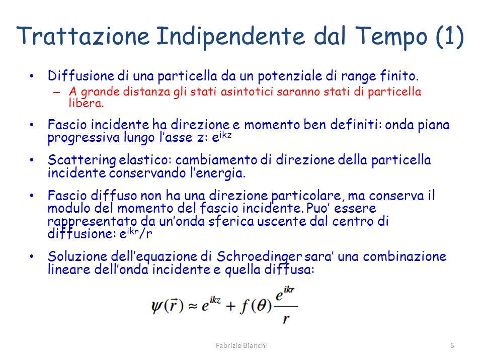 Trattazione Indipendente dal Tempo (1)