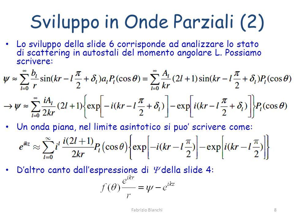 Sviluppo in Onde Parziali (2)