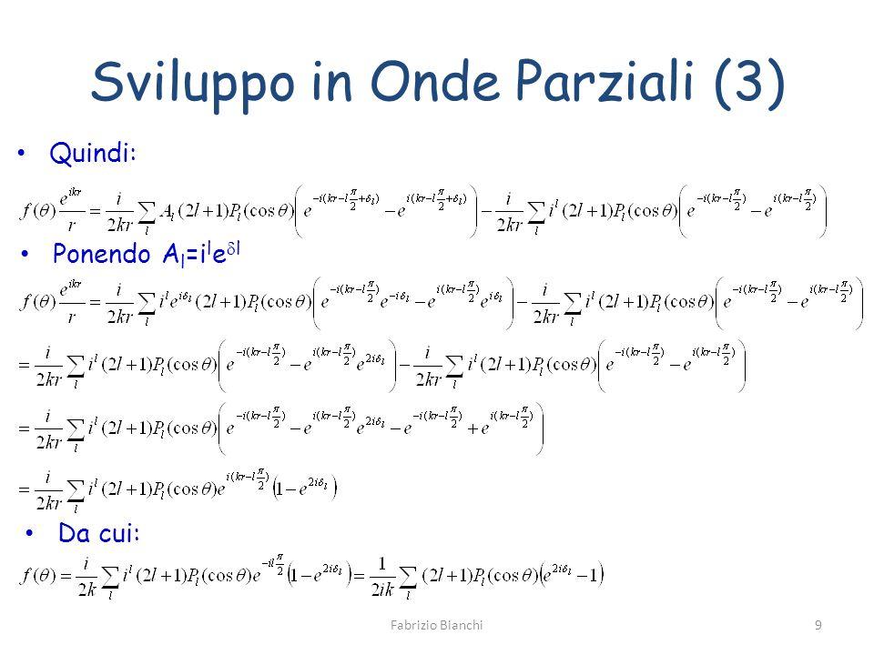 Sviluppo in Onde Parziali (3)