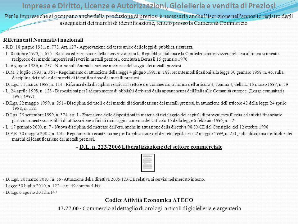 - D.L. n. 223/2006 Liberalizzazione del settore commerciale