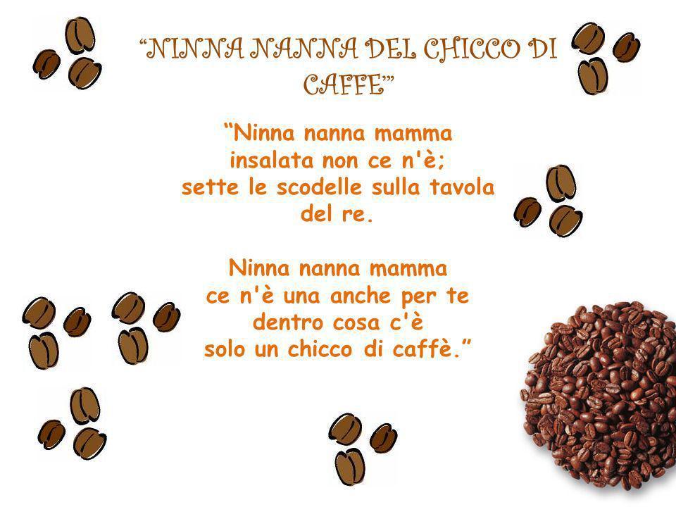 NINNA NANNA DEL CHICCO DI CAFFE'