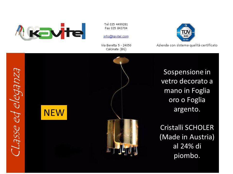 Tel 035 4499281 Fax 035 843704 info@kavitel.com. Via Beretta 5 - 24050 Calcinate (BG) Azienda con sistema qualità certificato.