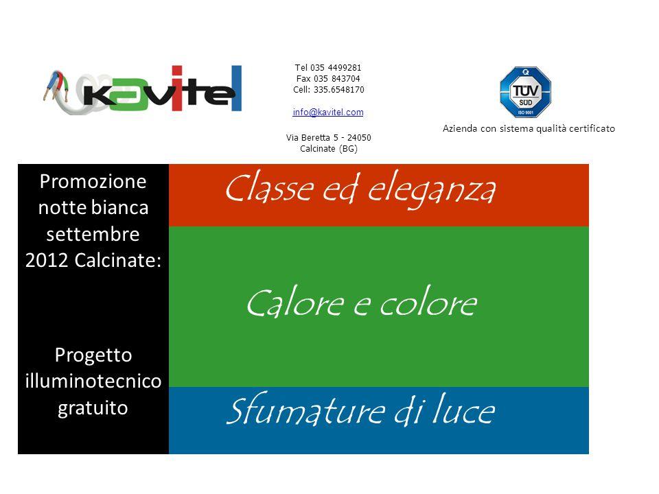Classe ed eleganza Calore e colore Sfumature di luce