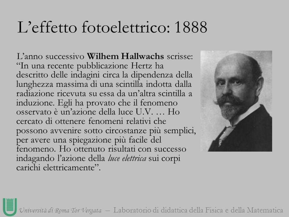 L'effetto fotoelettrico: 1888