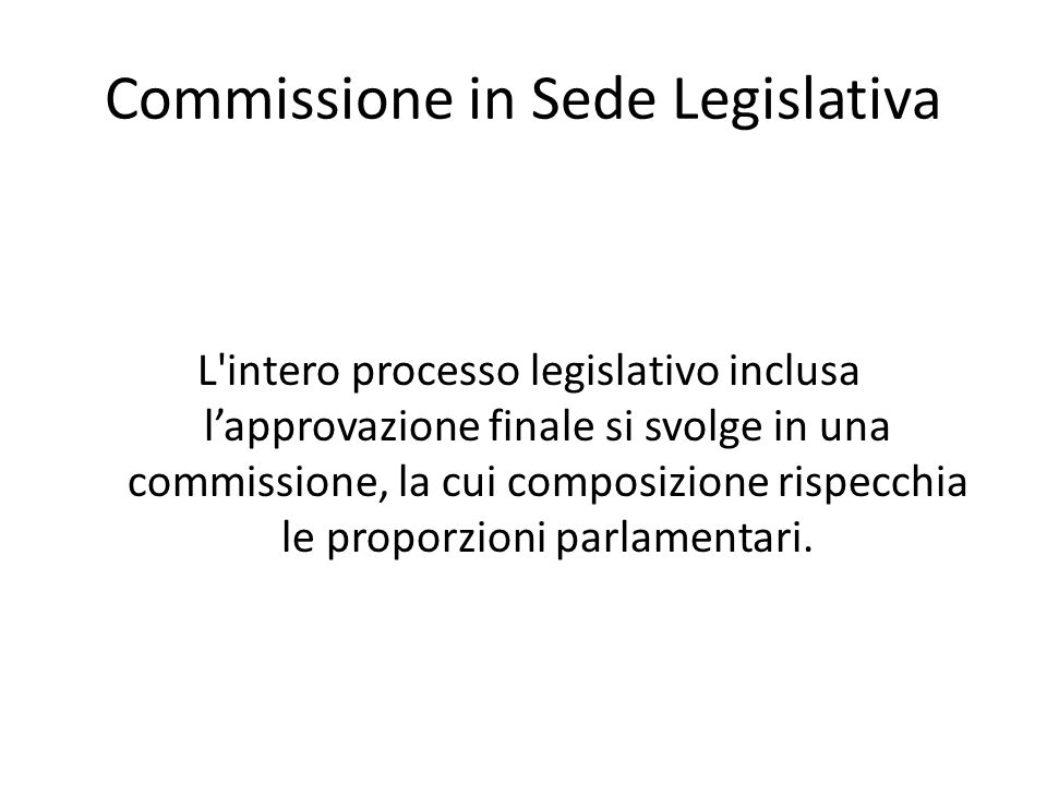 Commissione in Sede Legislativa