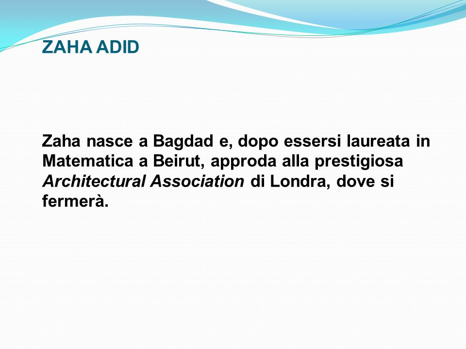 ZAHA ADID
