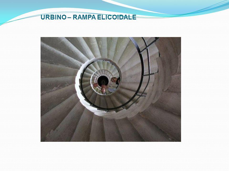 URBINO – RAMPA ELICOIDALE