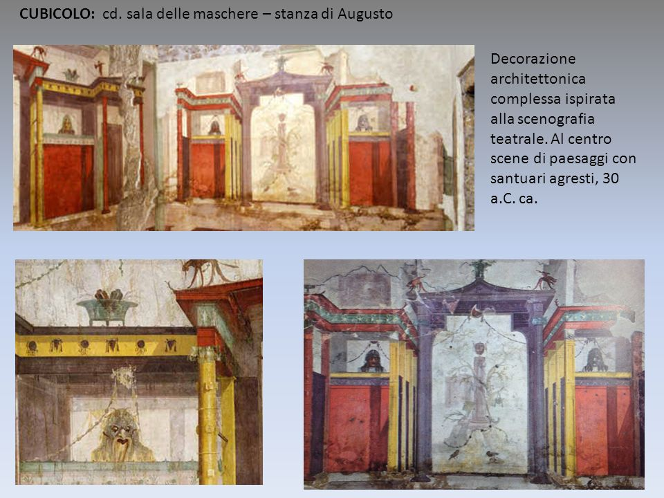CUBICOLO: cd. sala delle maschere – stanza di Augusto