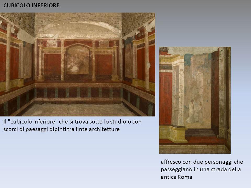 CUBICOLO INFERIORE Il cubicolo inferiore che si trova sotto lo studiolo con scorci di paesaggi dipinti tra finte architetture.