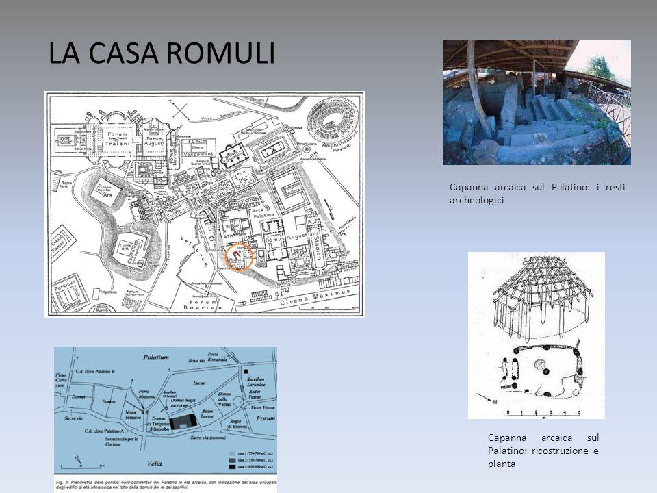 LA CASA ROMULI Capanna arcaica sul Palatino: i resti archeologici