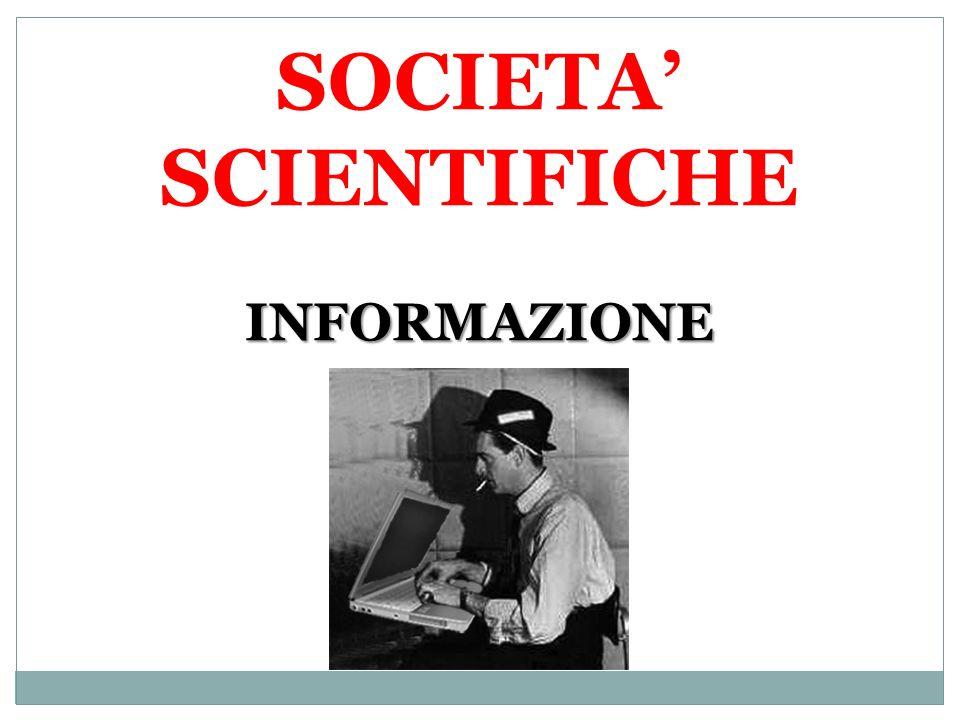 SOCIETA' SCIENTIFICHE INFORMAZIONE