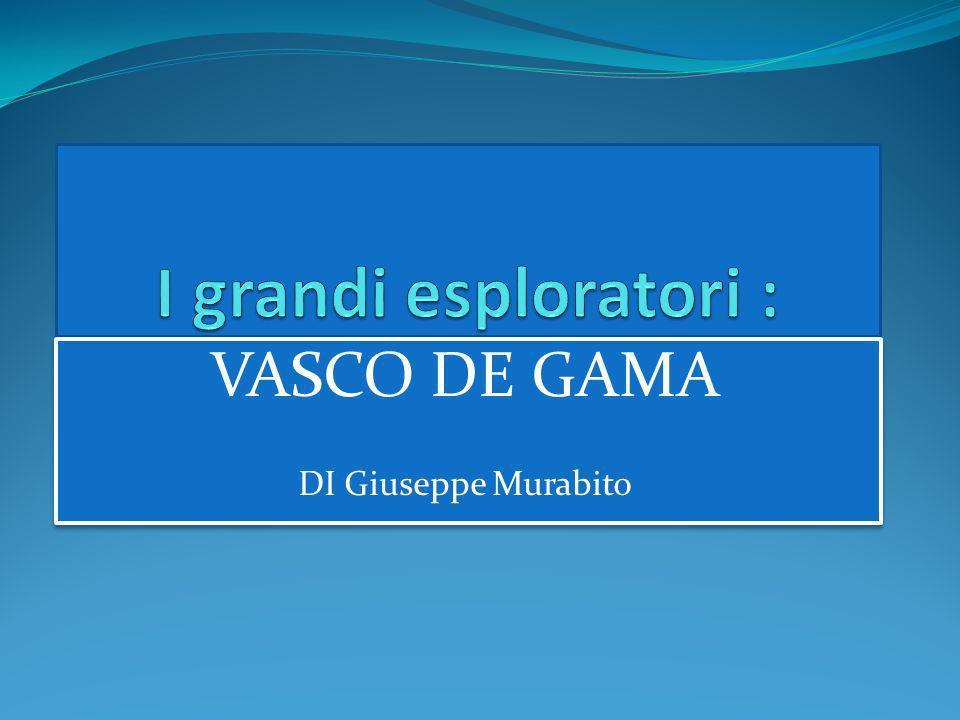 VASCO DE GAMA DI Giuseppe Murabito