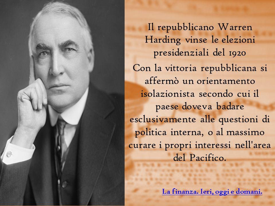 Il repubblicano Warren Harding vinse le elezioni presidenziali del 1920