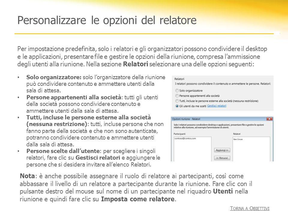 Personalizzare le opzioni del relatore