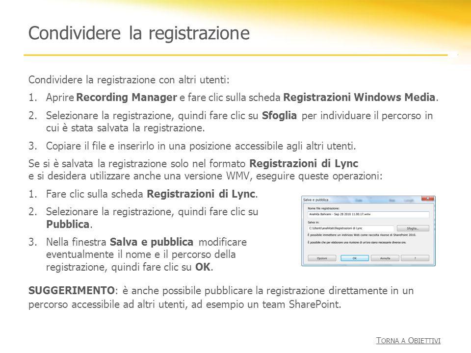 Condividere la registrazione
