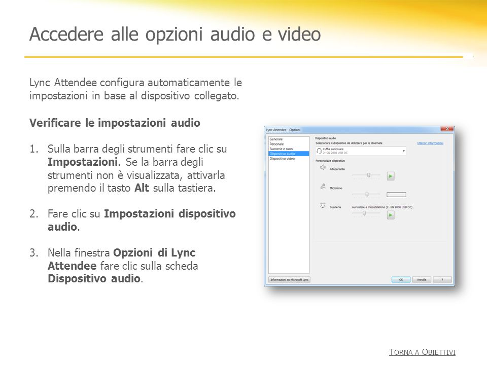 Accedere alle opzioni audio e video