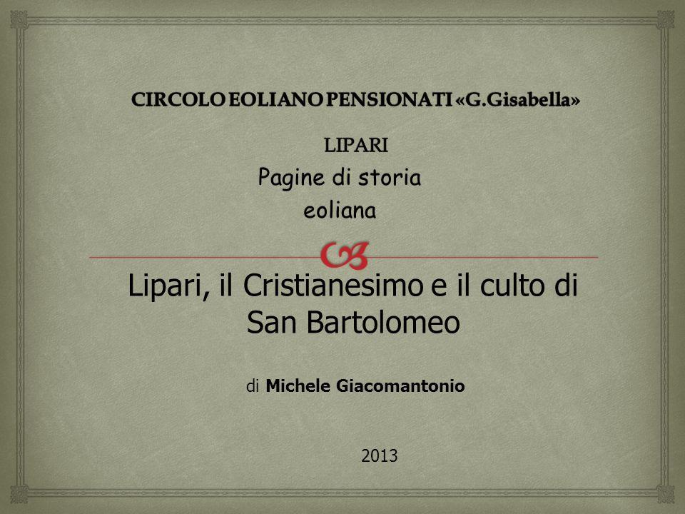 CIRCOLO EOLIANO PENSIONATI «G.Gisabella» LIPARI