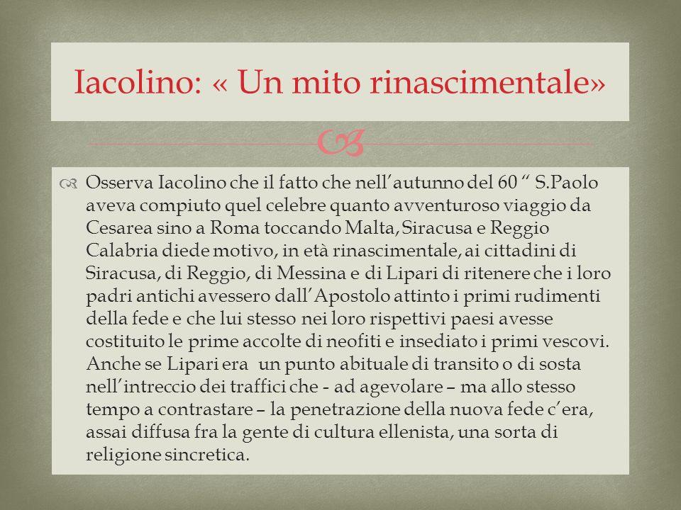 Iacolino: « Un mito rinascimentale»