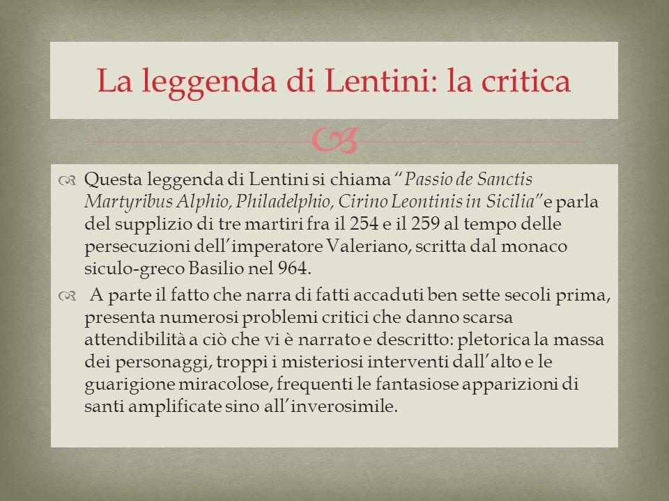 La leggenda di Lentini: la critica