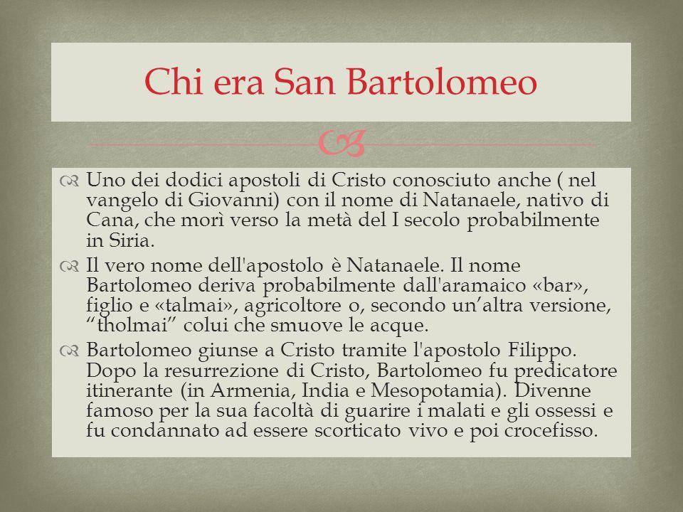 Chi era San Bartolomeo