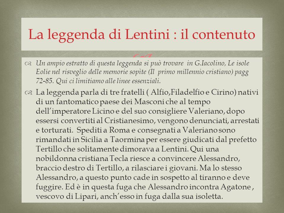 La leggenda di Lentini : il contenuto