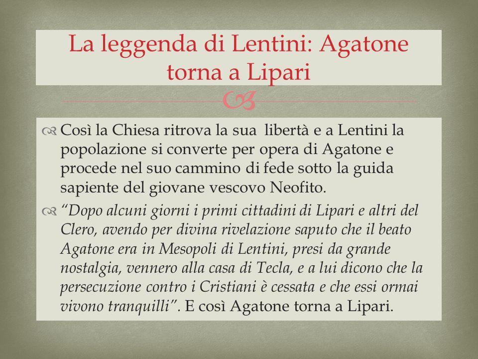 La leggenda di Lentini: Agatone torna a Lipari