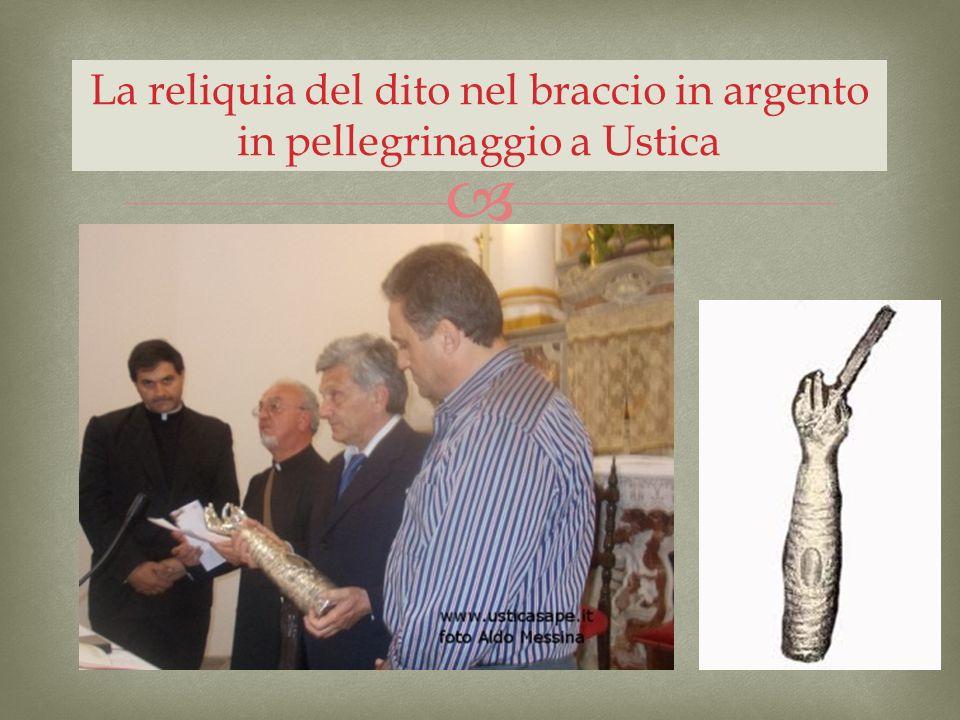 La reliquia del dito nel braccio in argento in pellegrinaggio a Ustica