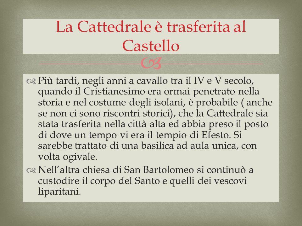La Cattedrale è trasferita al Castello