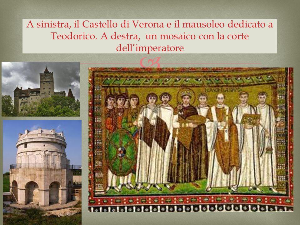 A sinistra, il Castello di Verona e il mausoleo dedicato a Teodorico