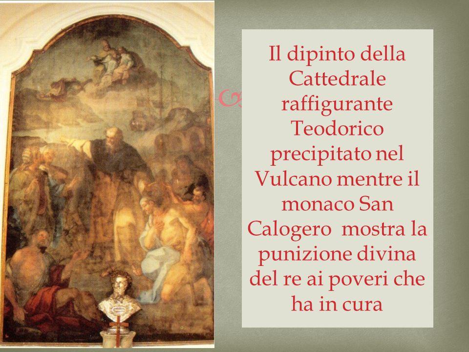 Il dipinto della Cattedrale raffigurante Teodorico precipitato nel Vulcano mentre il monaco San Calogero mostra la punizione divina del re ai poveri che ha in cura