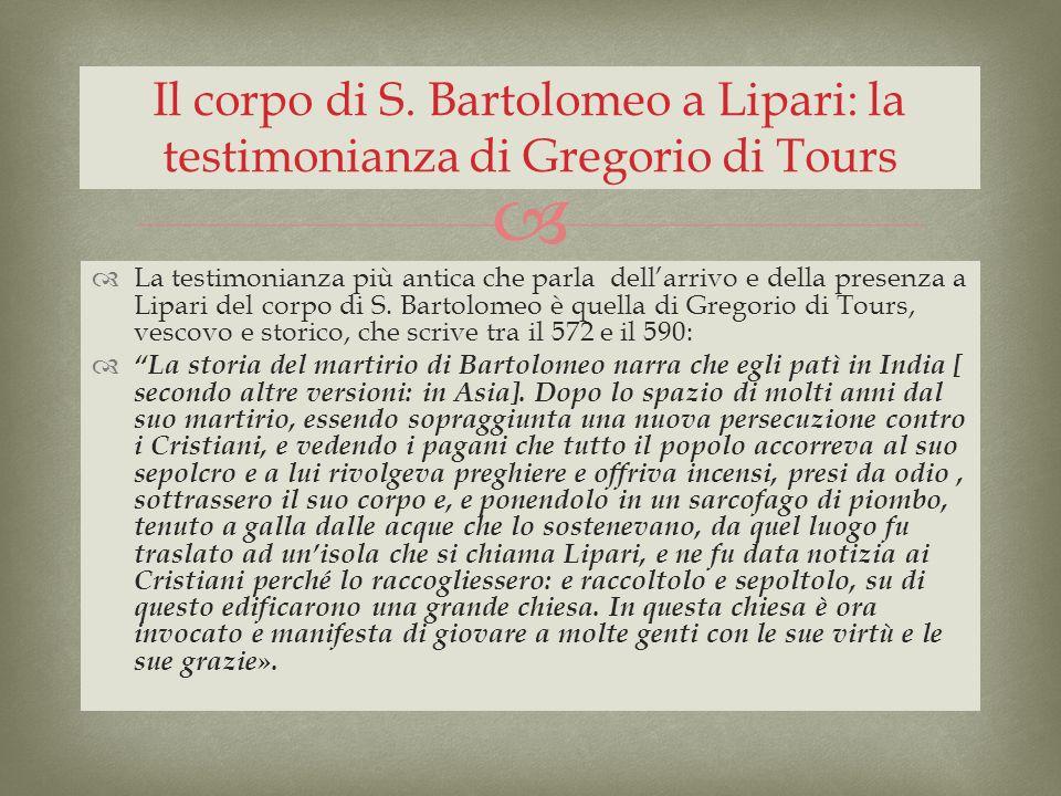 Il corpo di S. Bartolomeo a Lipari: la testimonianza di Gregorio di Tours