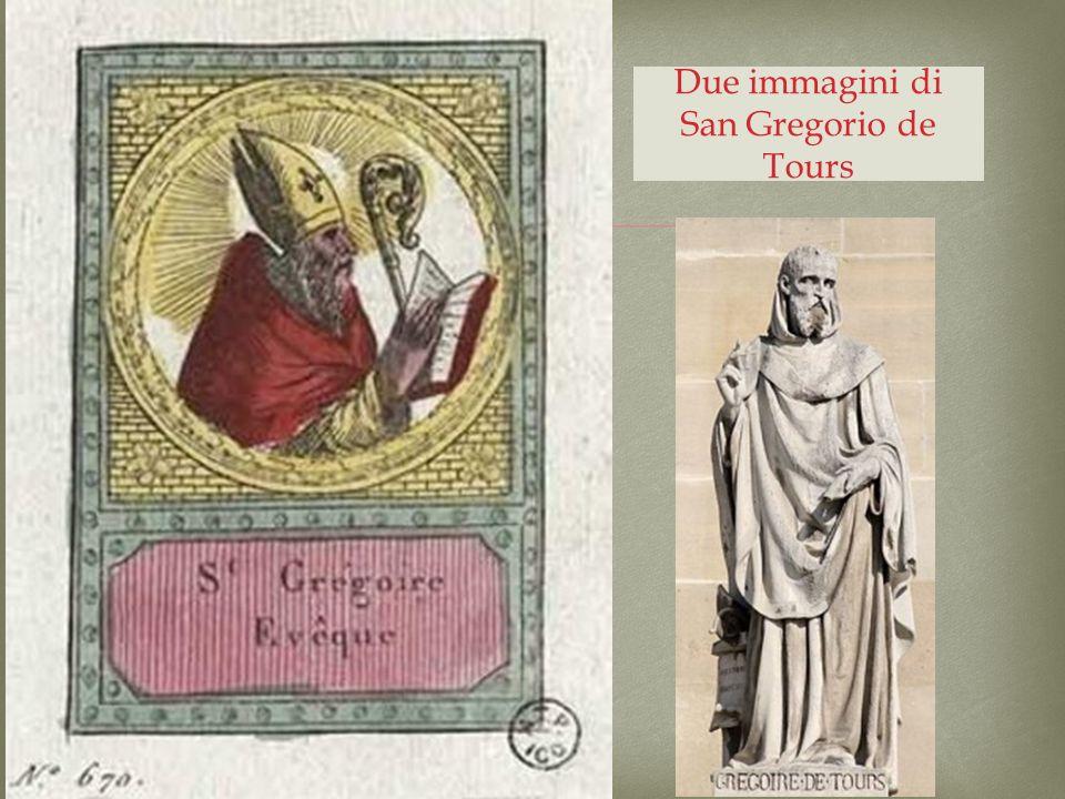 Due immagini di San Gregorio de Tours