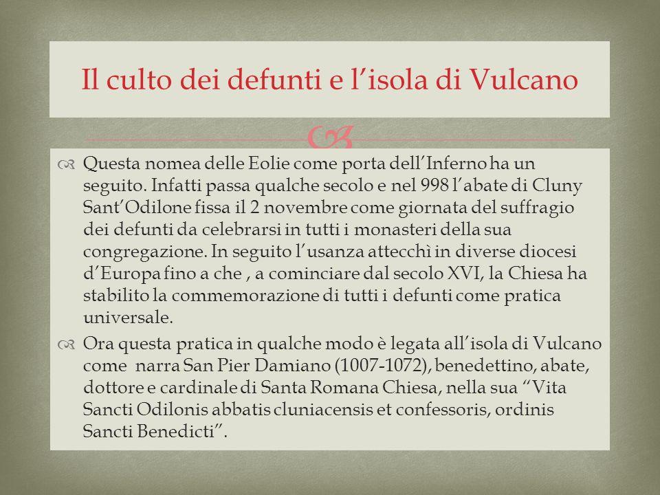 Il culto dei defunti e l'isola di Vulcano
