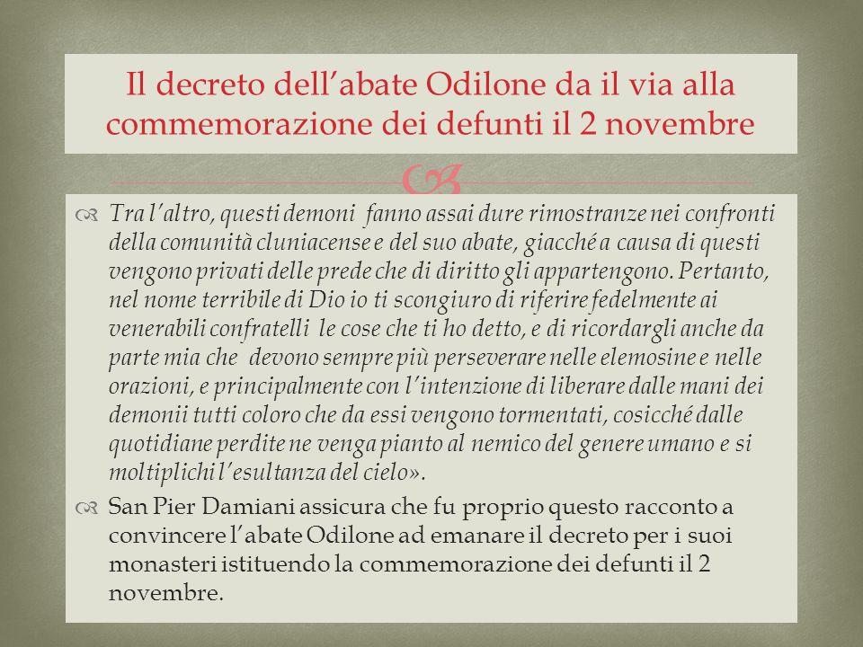 Il decreto dell'abate Odilone da il via alla commemorazione dei defunti il 2 novembre