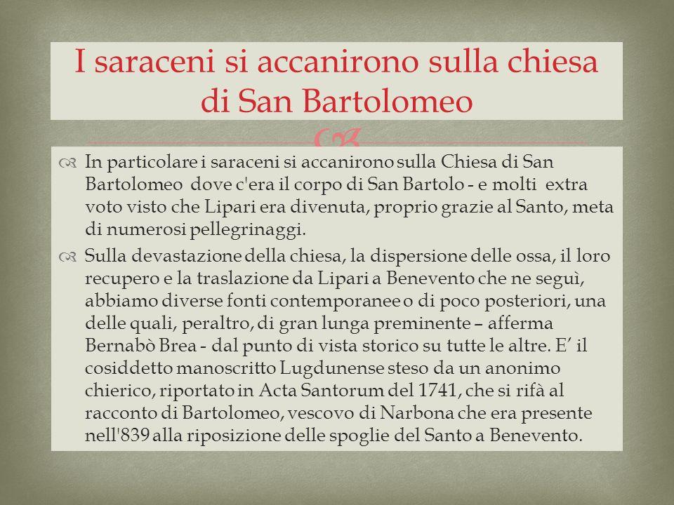 I saraceni si accanirono sulla chiesa di San Bartolomeo