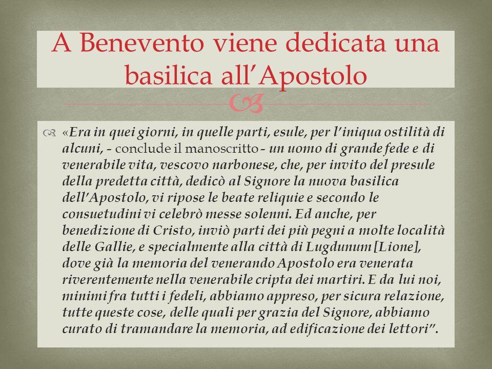 A Benevento viene dedicata una basilica all'Apostolo