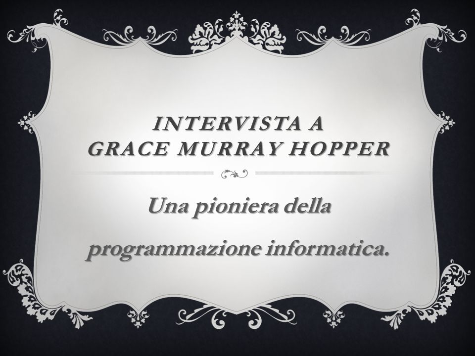 Intervista a grace murray hopper